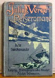 Verne, Jules (Hier Julius)  Kein Durcheinander
