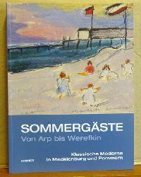 Röder, Kornelia und Antonia Napp  Sommergäste von Arp bis Werefkin (Klassische Moderne in Mecklenburg und Pommern)