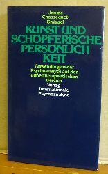 Chasseguet-Smirgel, Janine  Kunst und schöpferische Persönlichkeit (Anwendungen der Psychoanalyse auf den außertherapeutischen Bereich)