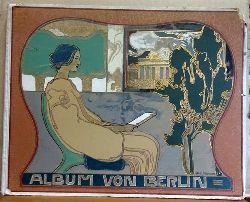 Album von Berlin, Charlottenburg und Potsdam (5 grosse Panoramen, darunter ein farbiges, und 131 Ansichten nach Naturaufnahmen in Photographiedruck)
