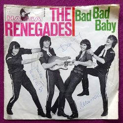 The Renegades  Bad Bad Baby / Cadillac