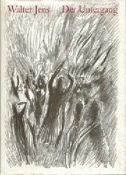 Jens, Walter,  5 Titel / 1. Der Untergang, (Nach den Troerinnen des Euripides),