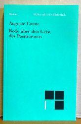 Comte, Auguste  Rede über den Geist des Positivismus
