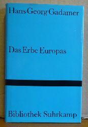 Gadamer, Hans-Georg  Das Erbe Europas (Beiträge)