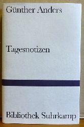 Anders, Günther  Tagesnotizen (Aufzeichnungen 1941-1992)
