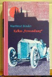 """Binder, Hartmut und Franz Kafka  Kafkas """"Verwandlung"""""""