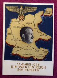 """Ansichtskarte AK Ganzsache """"13. März 1938. Ein Volk, ein Reich, ein Führer"""" (Aufdruckmarke 6 Rpf Deutsches Reich, Stempel Berlin)"""