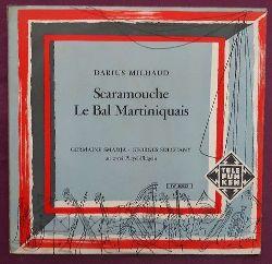 Milhaud, Darius  Scaramouche / le Bal Martinique LP 33 1/3 (Germaine Smadja - Georges Solchany an zwei Pleyel-Flügeln)
