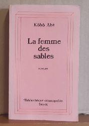 Abe, Kobo  Le femme des sables (roman)