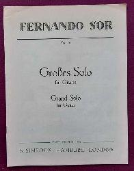 Sor, Fernando  Großes Solo für Gitarre / Grand solo for Guitar Op. 14