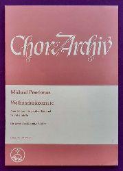 Praetorius, Michael  Weihnachtskonzerte. Nun komm, der Heiden Heiland. In dulci jubilo. Für zwei vierstimmige Chöre (Manfred Glowatzki)