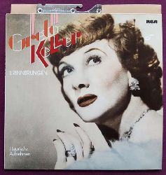 Keller, Greta  Erinnerungen. Historische Aufnahmen