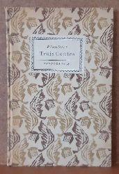 Flaubert, Gustave  Trois Contes (Un coer simple. La legende de Saint Julien l