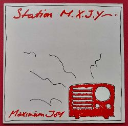 Maximum Joy  Station M.X.J.Y.