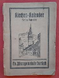 Kirchen-Kalender für das Jahr 1930 (Ev. Pfarrgemeinde Durlach)