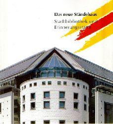 Das neue Ständehaus, (Stadtbibliothek und Erinnerungsstätte),