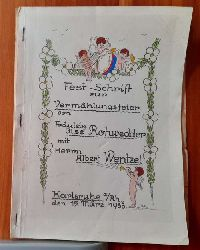 Fest-Schrift zur Vermählungsfeier von Fräulein Ilse Rohwedder mit Herrn Albert Wentzel Karlsruhe 15. März 1938 (Hochzeitszeitung)