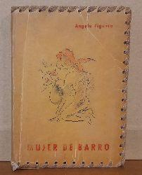 Figuera, Angela  Muje der Barro (Poemas)