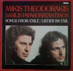 Theodorakis, Mikis und Basilis Papakonstantinos  Songs from Exile / Lieder im Exil