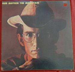 Van Zandt, Townes  Our Mother the Mountain LP 33 U/min.