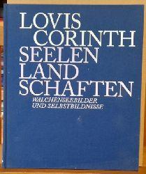 Klingsöhr-Leroy, Cathrin  Lovis Corinth (Seelenlandschaften - Walchenseebilder und Selbstbildnisse)