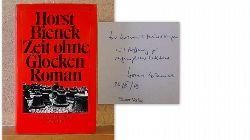Bienek, Horst  Zeit ohne Glocken (Roman)