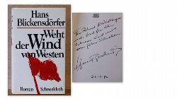 Blickensdörfer, Hans  Weht der Wind von Westen (Roman)