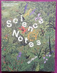 diverse  Science Notes. Thema: Wildnis (Das Magazin für Wissen und Gesellschaft Ausgabe 6)