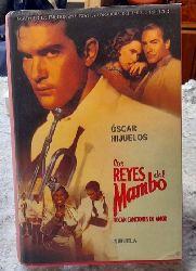 Hijuelos, Oscar  Los Reyes del Mambo (Tocan canciones de amor)