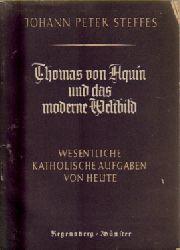 Aquin, Thomas von  2 Titel / 1. Thomas von Aquin, (Die Zeit der Hochscholastik)