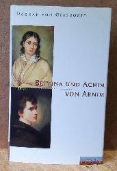 Arnim, Achim von (eig. Ludwig Joachim),  5 Titel / 1. Der tolle Invalide auf dem Fort Ratonneau / Philander