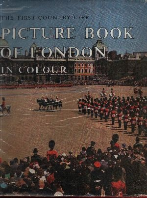 Autorengruppe: Country life Pictur Book of London The First Country Life
