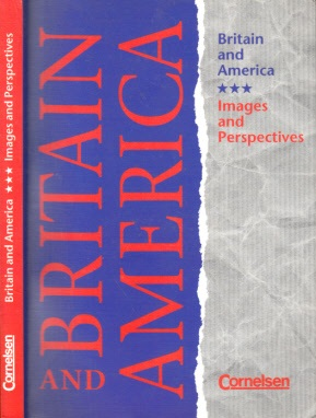 Autorengruppe; Britain and America - Images and Perspectives
