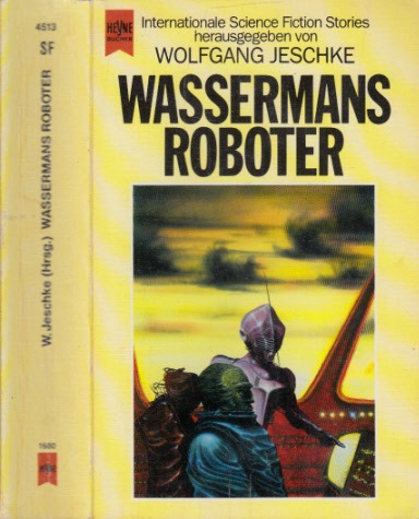 Jeschke, Wolfgang; Wassermans Roboter - Internationale Science Fiction Erzählungen