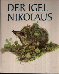 Bodin, Isabelle:  Der Igel Nikolaus