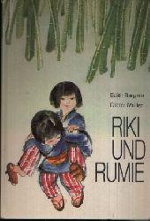 Bergner, Edith und Dieter Müller: Riki und Rumie 1. Auflage