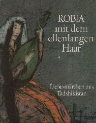 Spady, Margarete: Robia mit dem ellenlangen Haar 1. Auflage