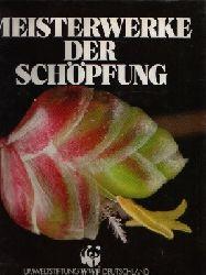 G. Blüchel, Kurt:  Meisterwerke der Schöpfung
