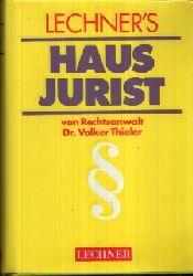 Dr. Thieler, Volker;  Lechner`s Hausjurist - Ein Rechtslexikon für den Alltag
