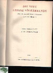 Bernatzik, Hugo A.;  Die Neue Grosse Völkerkunde Völker und Kulturen der Erde in Wort und Bild