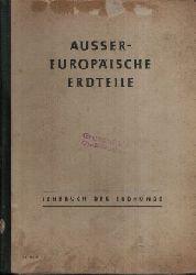 Wehler, Karl,  Scheffler Hans und Ludwig Barth: Außereuropäische Erdteile Lehrbuch der Erdkunde für das 7. Schuljahr