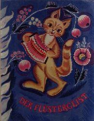 Witka, Wassil: Der Flüstergeist Volkslieder für Kinder aus Belorußland  Illustriert von Uladsimir Bassalyha, Alena Los und Natallja Paplauskaja 1.- 40. Tausend