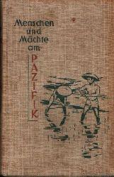Lissner, Ivar: Menschen und Mächte am Pazifik o.A.
