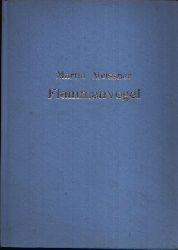 Meissner, Martin: Flammenvogel 1. Auflage