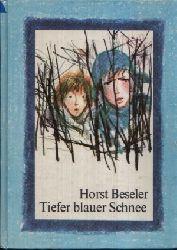 Beseler, Horst: Tiefer blauer Schnee Illustrationen von Bernhard Nast 3. Auflage