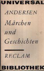 Andersen, Hans Christian: Märchen und Geschichten Reclam 689 4. Auflage