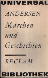 Andersen, Hans Christian:  Märchen und Geschichten Reclam 689
