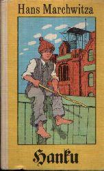 Marchwitza, Hans: Hanku Eine Kindheit - Robinsons billige Bücher 2. Auflage