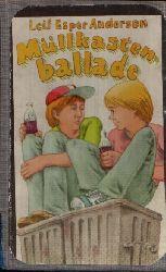 Andersen, Leif Esper: Müllkastenballade 1. Auflage