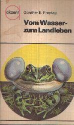 E. Freytag, Günther:  Vom Wasser-zum Landleben